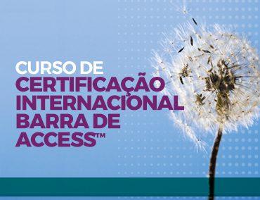 Certificação Internacional Barra de Access™