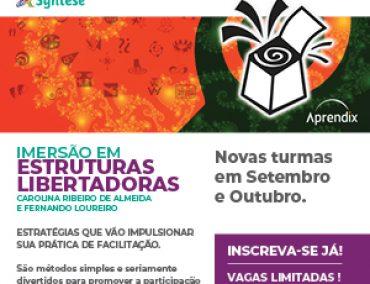 IMERSÃO EM ESTRUTURAS LIBERTADORAS