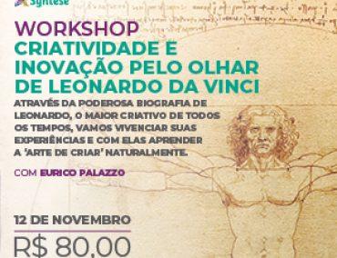 WORKSHOP CRIATIVIDADE E INOVAÇÃO PELO OLHAR DE LEONARDO DA VINCI