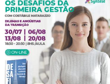 OS DESAFIOS DA PRIMEIRA GESTÃO
